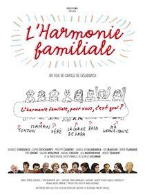 Film l'Harmonie Familiale Avec La Participation De Philippe Caubère.