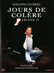 DVD du Spectacle Jours De Colère par Philippe Caubère, distribué par Malavida.
