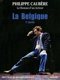 DVD Du Spectacle La Belgique Partie 1 par Philippe Caubère, distribué par Malavida.