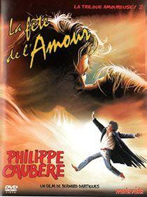 DVD Du Spectacle La Fête De l'Amour par Philippe Caubère, distribué par Malavida.