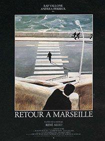 Film Retour À Marseille Avec La Participation De Philippe Caubère.